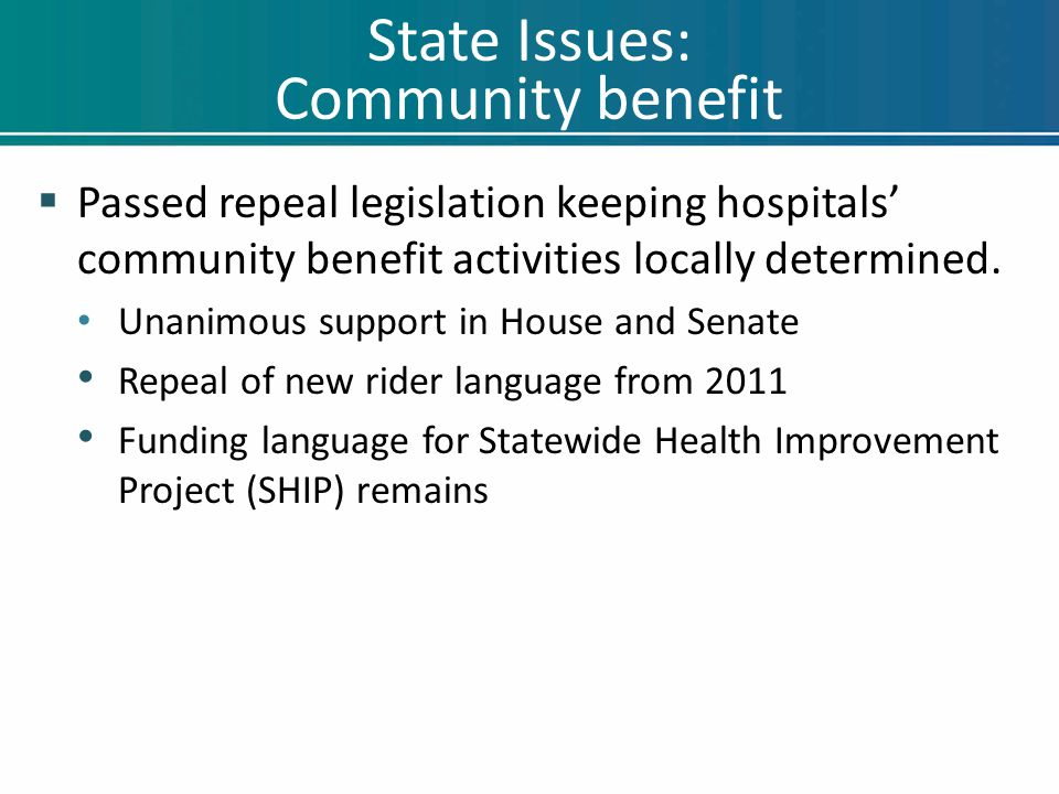 State Issues: Provider Peer Grouping  Passed a Provider Peer Grouping fix-up language in same bill as community benefit.