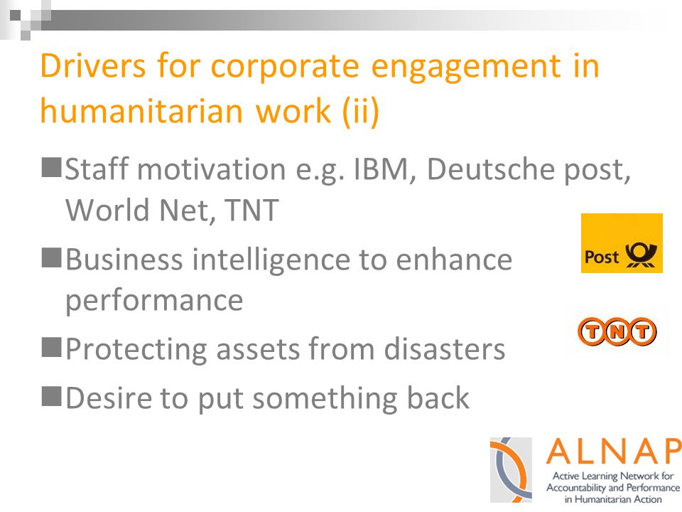 Drivers for corporate engagement in humanitarian work (ii) Staff motivation e.g.