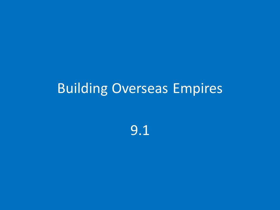 Building Overseas Empires 9.1