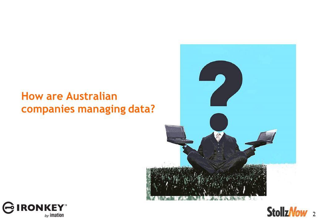2 How are Australian companies managing data