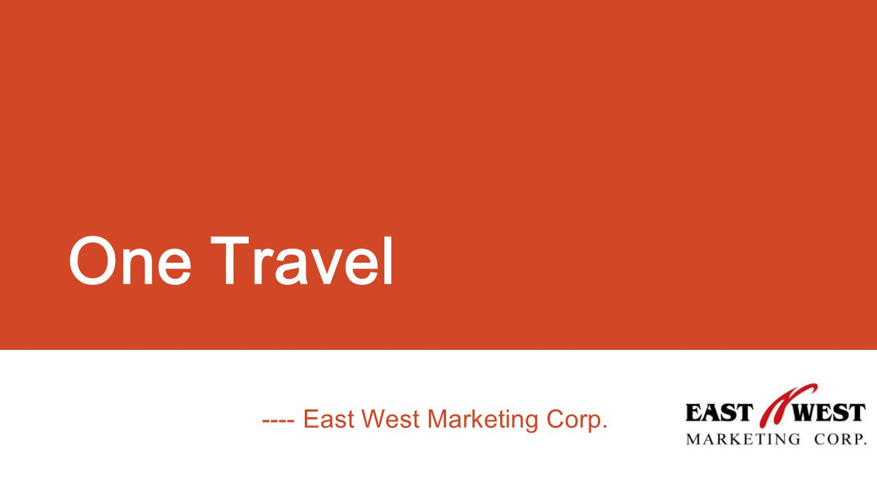 One Travel ---- East West Marketing Corp.