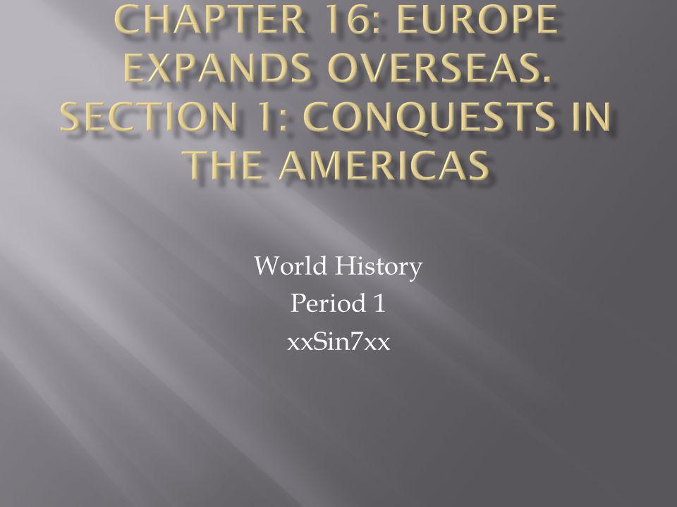 World History Period 1 xxSin7xx