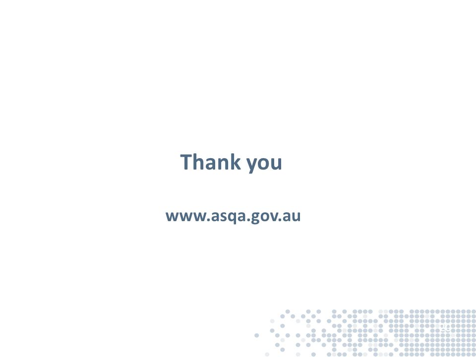 20 Thank you www.asqa.gov.au