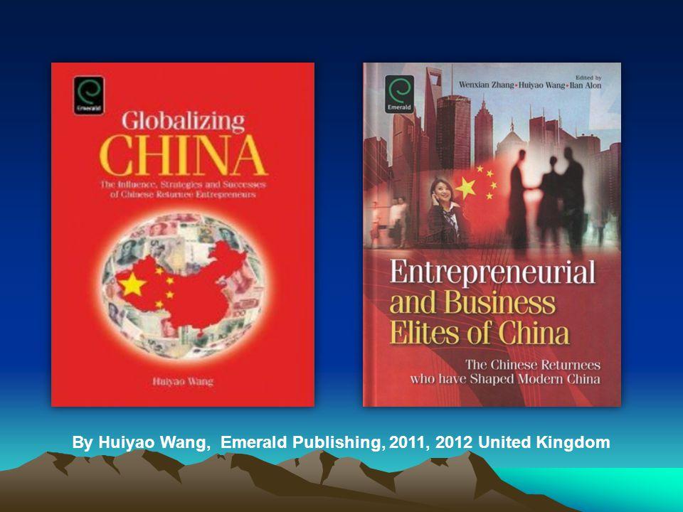 By Huiyao Wang, Emerald Publishing, 2011, 2012 United Kingdom