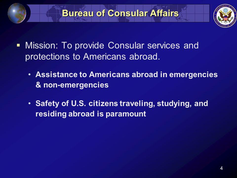 5 Bureau of Consular Affairs  Passport Services 23 Passport Agencies 12.6 million passports issued in FY 11.