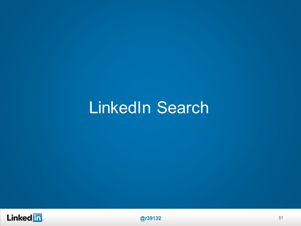 LinkedIn Search 51 @r39132 51