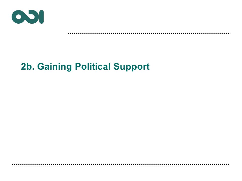 2b. Gaining Political Support