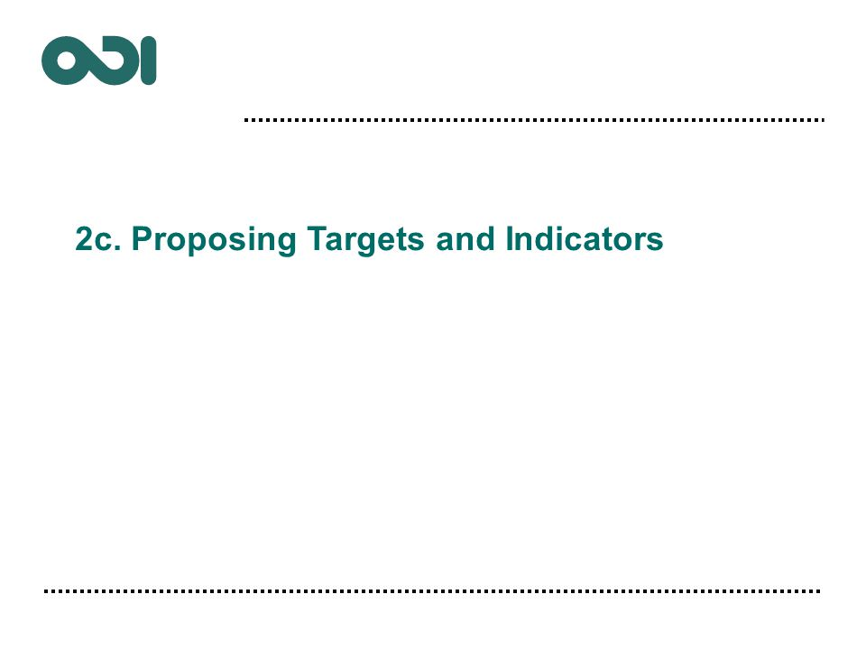 2c. Proposing Targets and Indicators