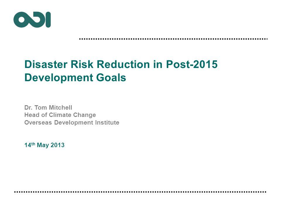 1. Trajectory of the post-2015 development agenda