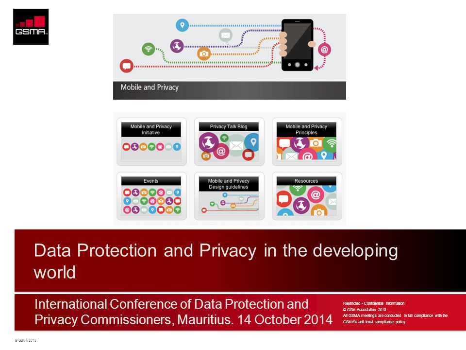 © GSMA 2013 Logo International Conference of Data Protection and Privacy Commissioners, Mauritius.