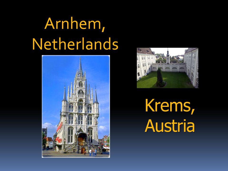 Krems, Austria Arnhem,Netherlands