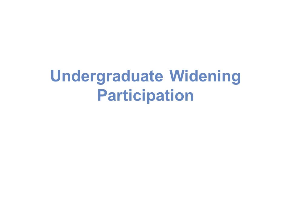 Undergraduate Widening Participation