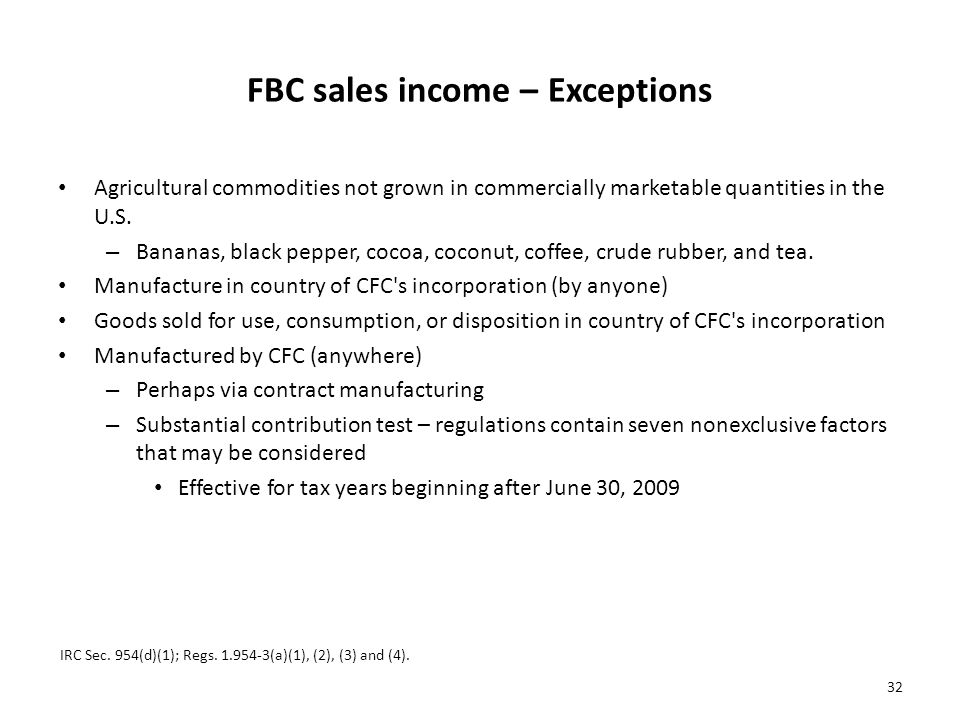 FBC sales income – Exceptions Agricultural commodities not grown in commercially marketable quantities in the U.S.