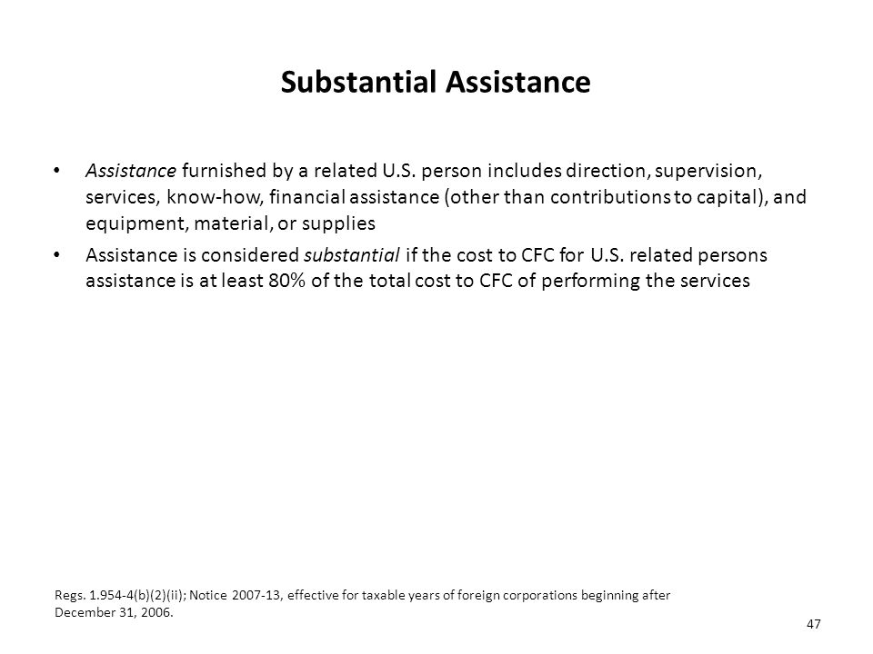 Substantial Assistance Assistance furnished by a related U.S.