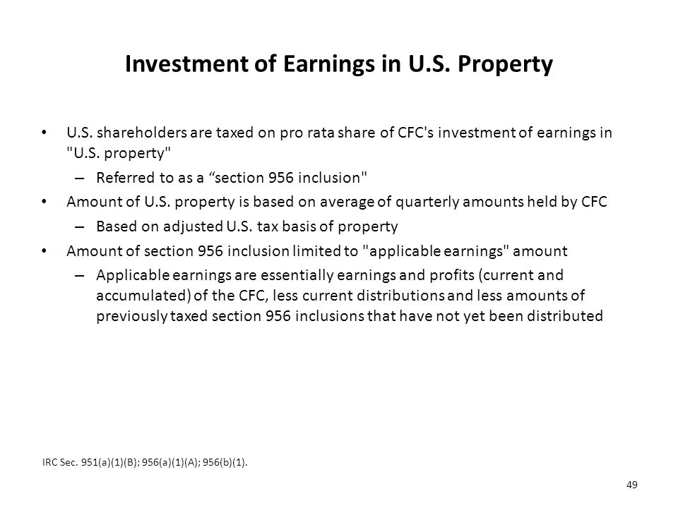 Investment of Earnings in U.S.Property U.S.