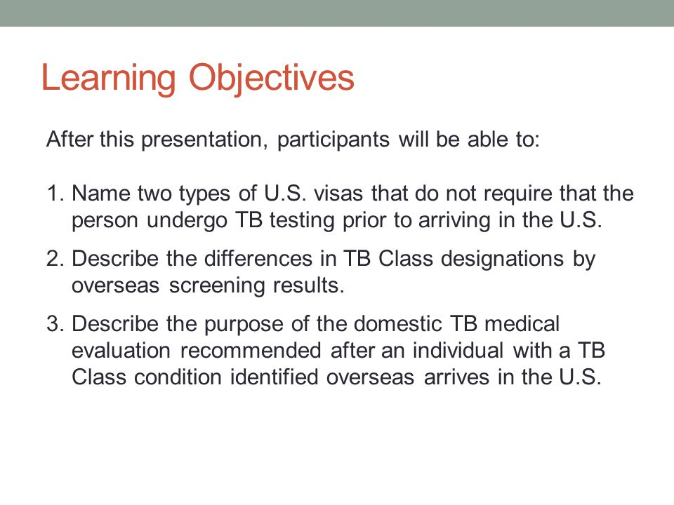 Learning Objectives After this presentation, participants will be able to: 1.Name two types of U.S.