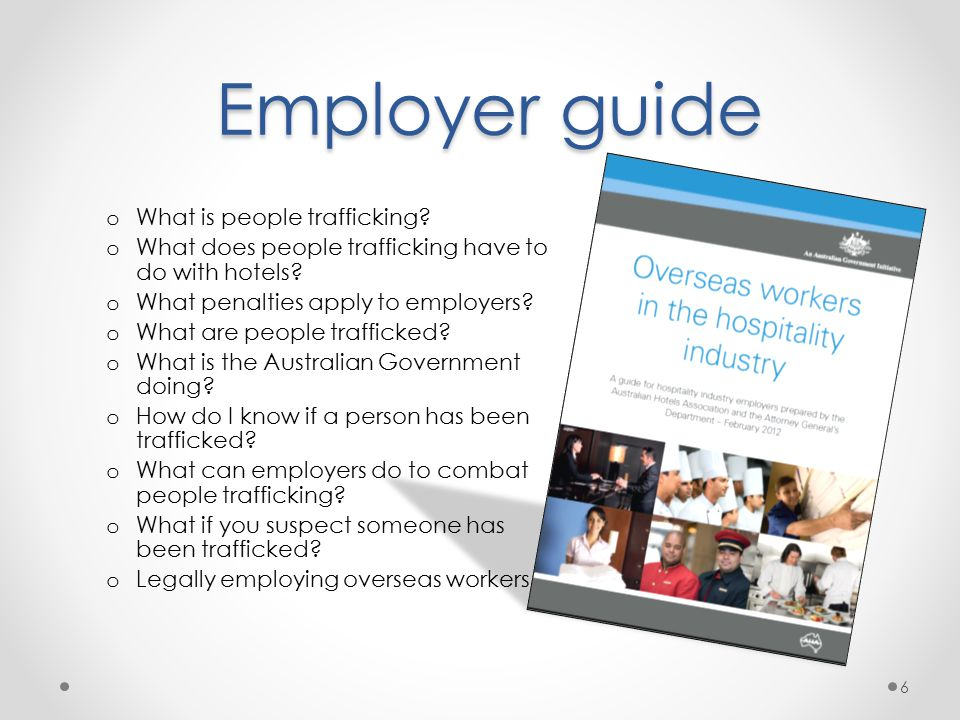 Employer guide Employer guide o What is people trafficking.