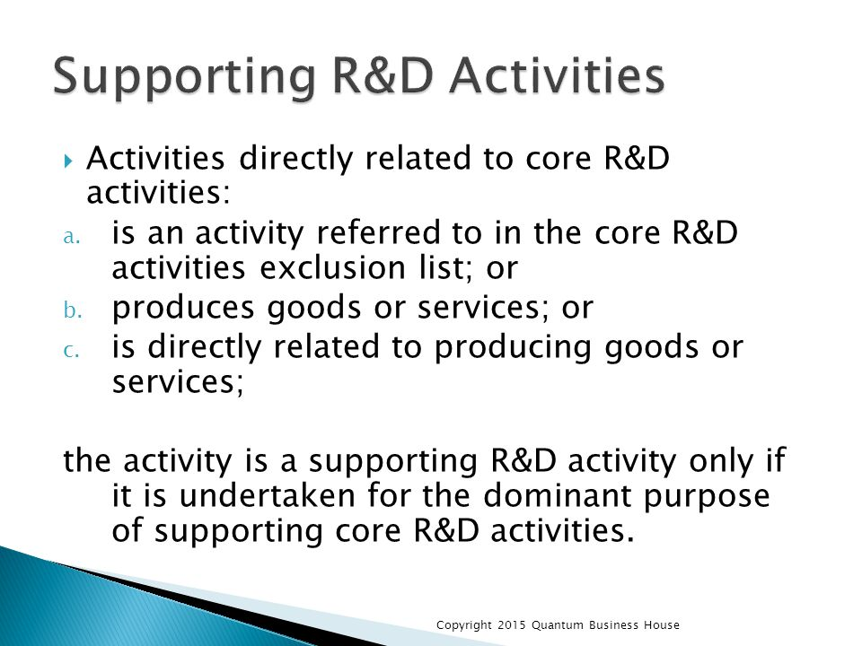  Activities directly related to core R&D activities: a.
