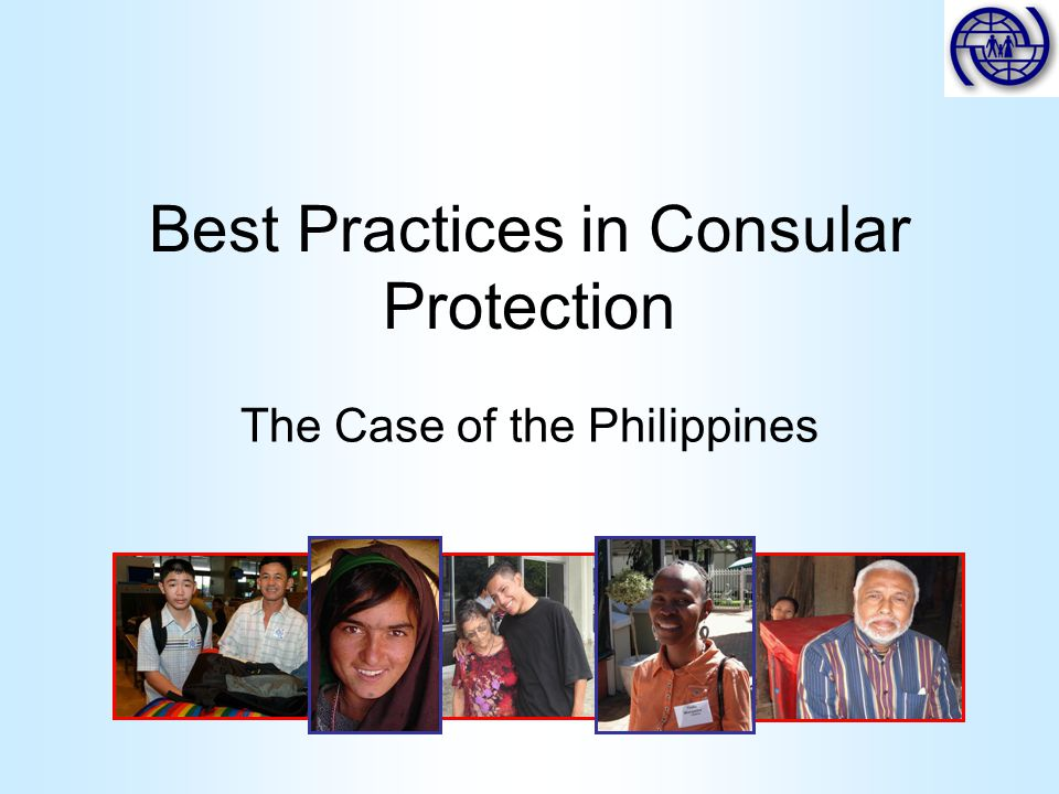 Best Practices in Consular Protection The Case of the Philippines