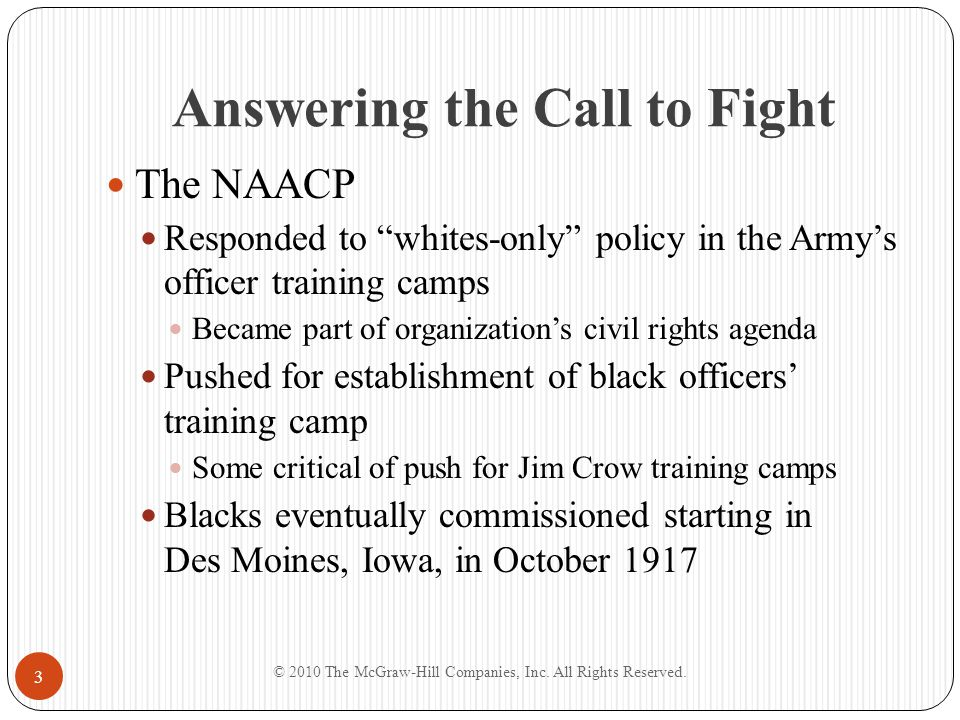 "Answering the Call to Fight The NAACP Responded to ""whites-only"" policy in the Army's officer training camps Became part of organization's civil right"