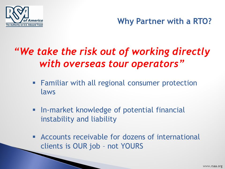www.rsaa.org Why Partner with a RTO.