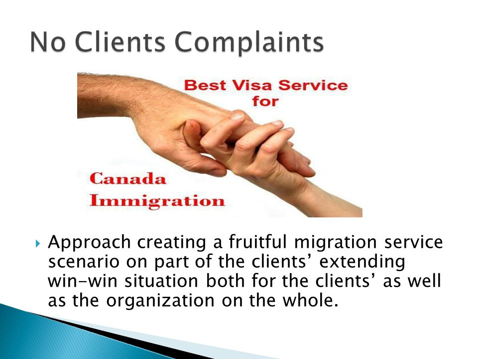  Approach creating a fruitful migration service scenario on part of the clients' extending win-win situation both for the clients' as well as the organization on the whole.