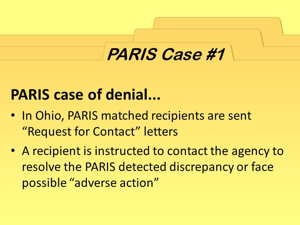 PARIS Case #1 PARIS case of denial...