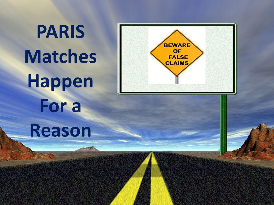 PARIS Matches Happen For a Reason