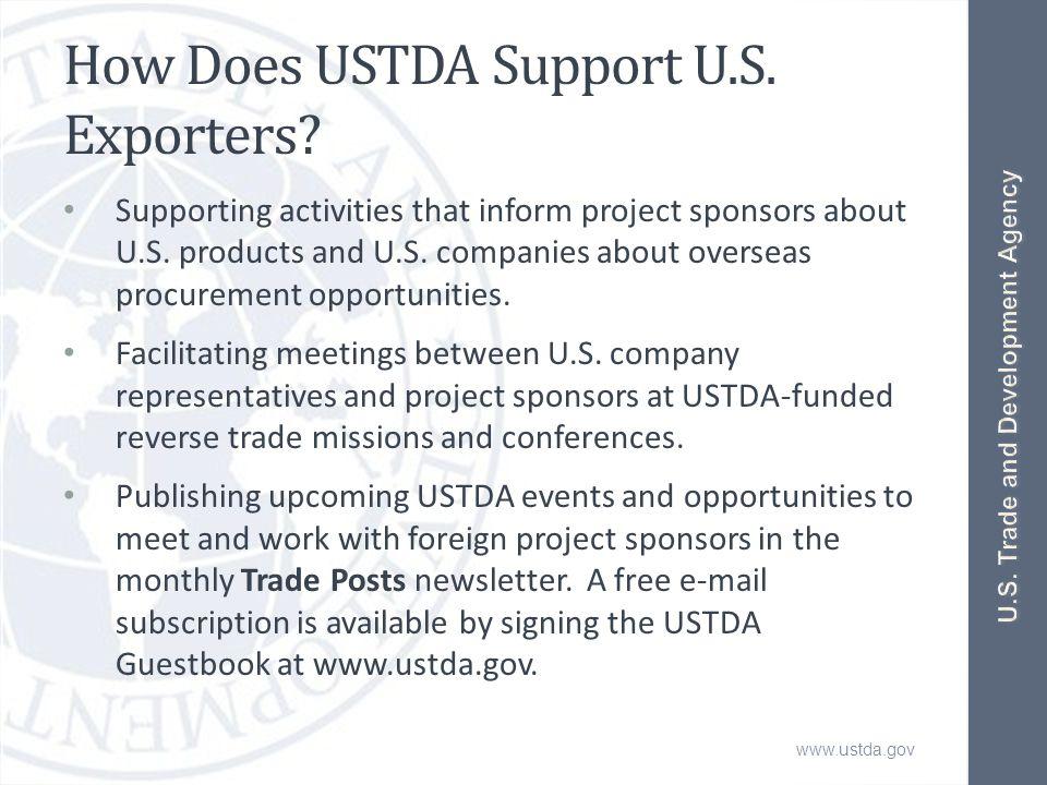 www.ustda.gov How Does USTDA Support U.S. Exporters.