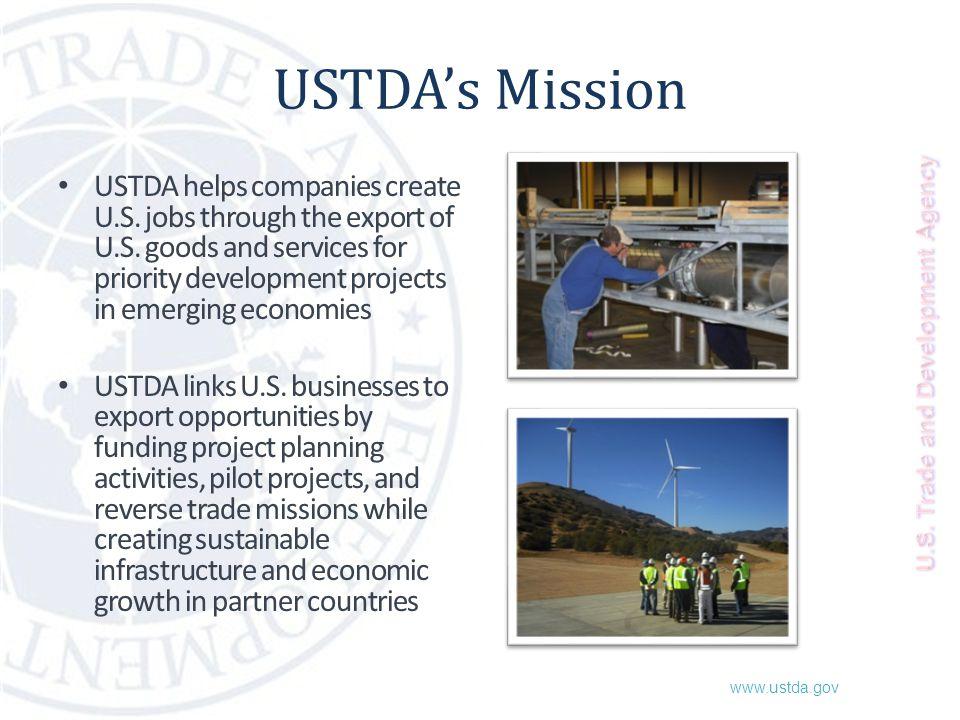 www.ustda.gov USTDA's Mission USTDA helps companies create U.S.