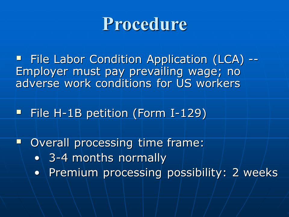 Advantages of H-1B:  Duration: 6 year maximum6 year maximum 1 year stay outside U.S.