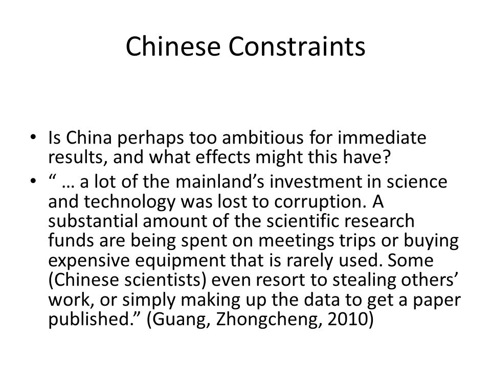 Chinese Constraints Is China perhaps too ambitious for immediate results, and what effects might this have.
