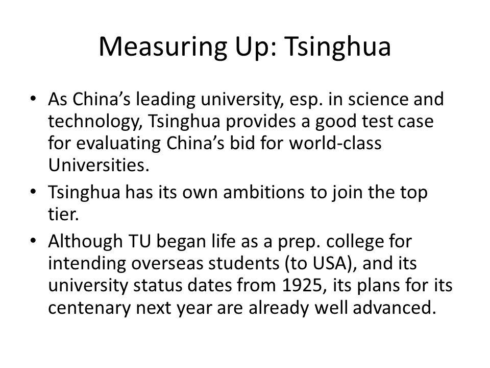 Measuring Up: Tsinghua As China's leading university, esp.