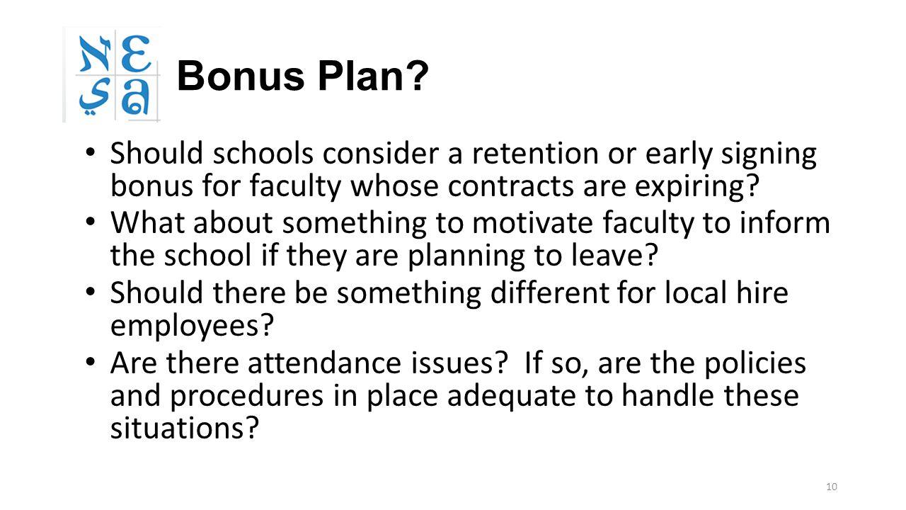10 Bonus Plan.