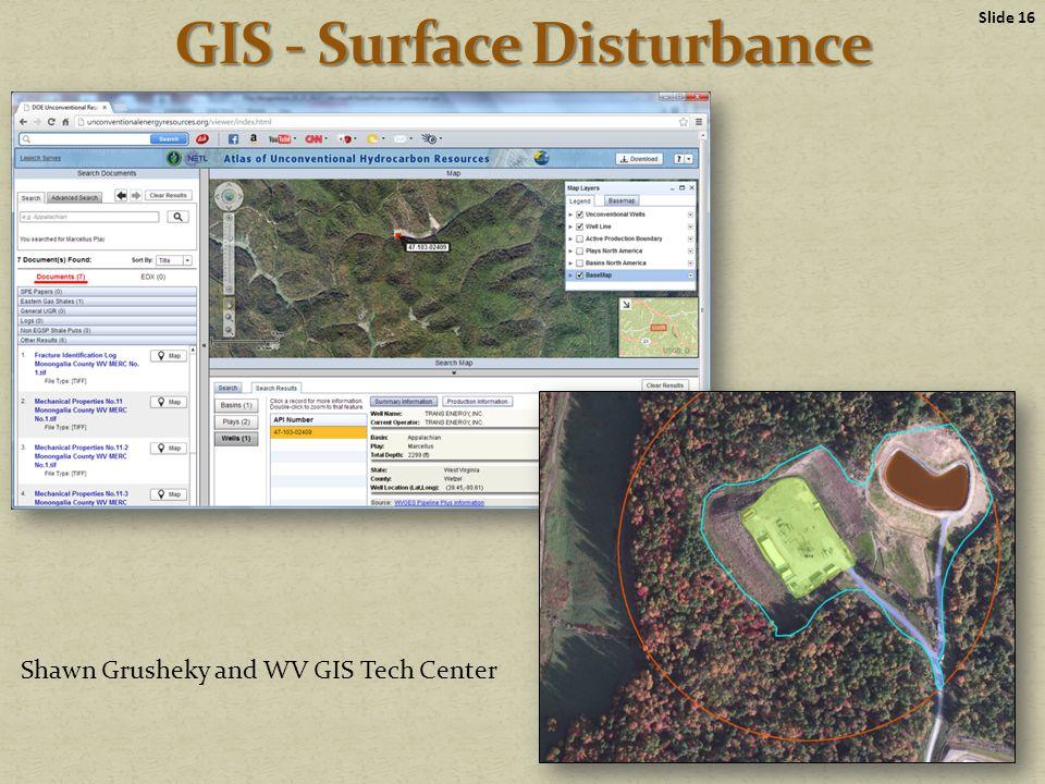 Slide 16 Shawn Grusheky and WV GIS Tech Center