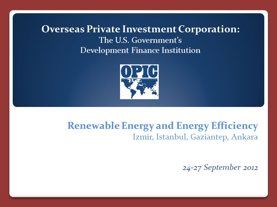 Overseas Private Investment Corporation: The U.S.