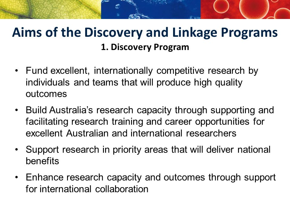 Aims of the Discovery and Linkage Programs 1.
