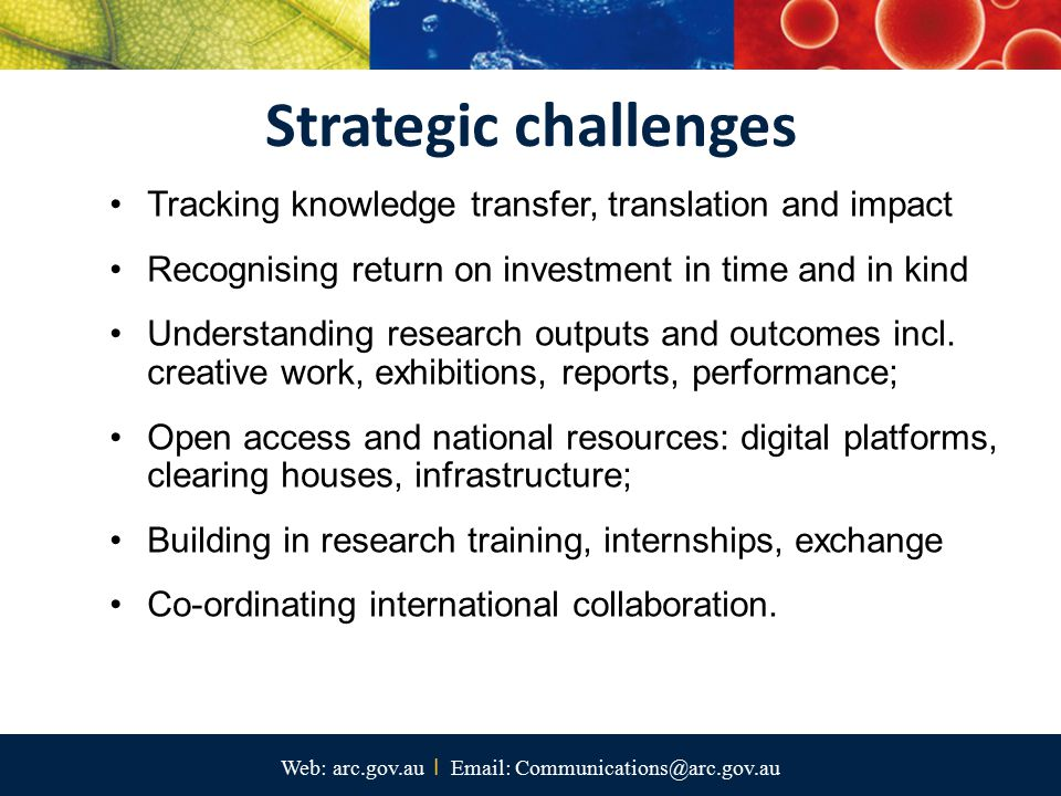 Web: arc.gov.au I Email: Communications@arc.gov.au Tracking knowledge transfer, translation and impact Recognising return on investment in time and in