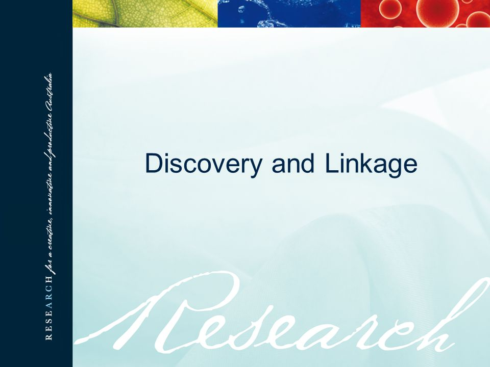 Discovery and Linkage