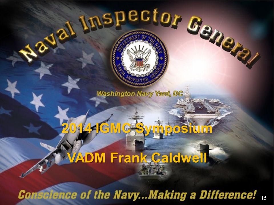 2014 IGMC Symposium VADM Frank Caldwell 15