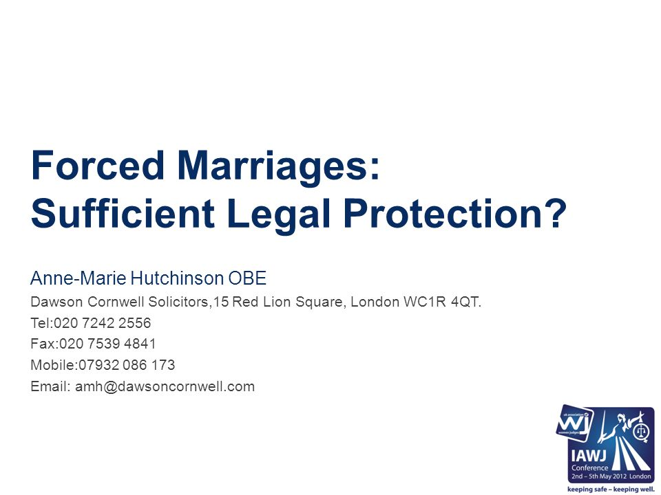 Forced Marriages: Sufficient Legal Protection.