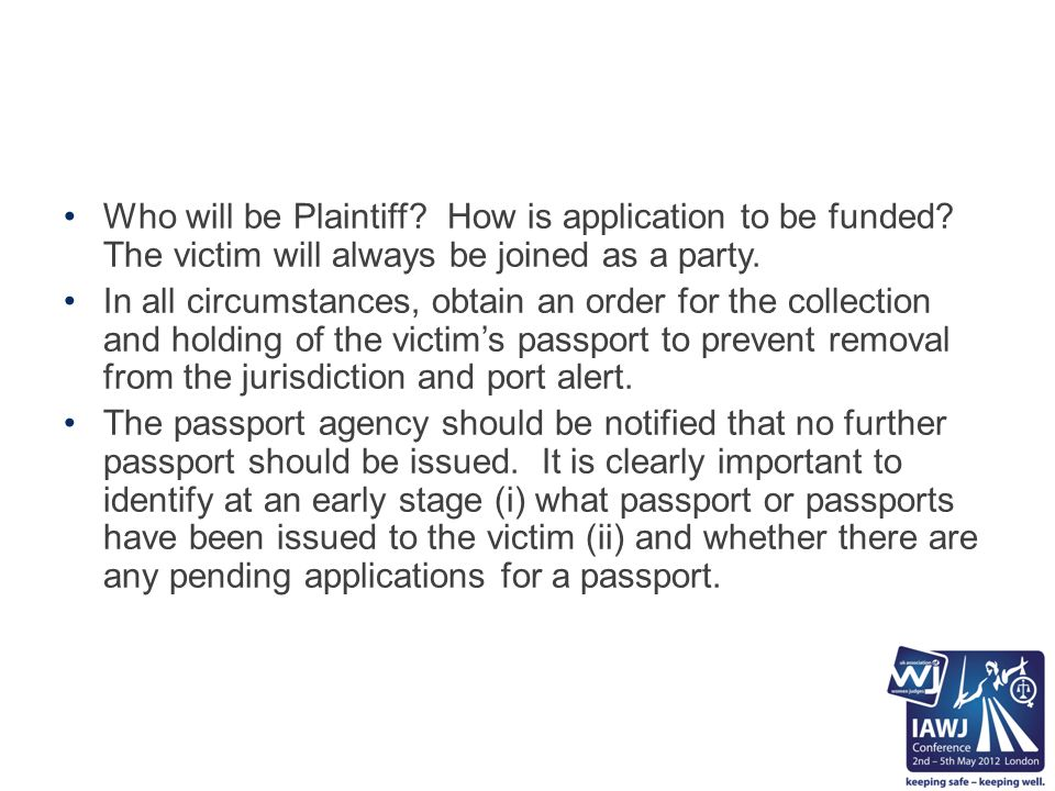 Who will be Plaintiff.How is application to be funded.