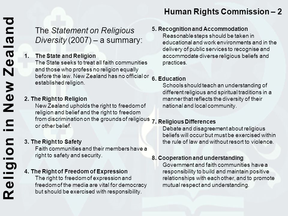 The Statement on Religious Diversity (2007) – a summary: 1.The State and Religion The State seeks to treat all faith communities and those who profess