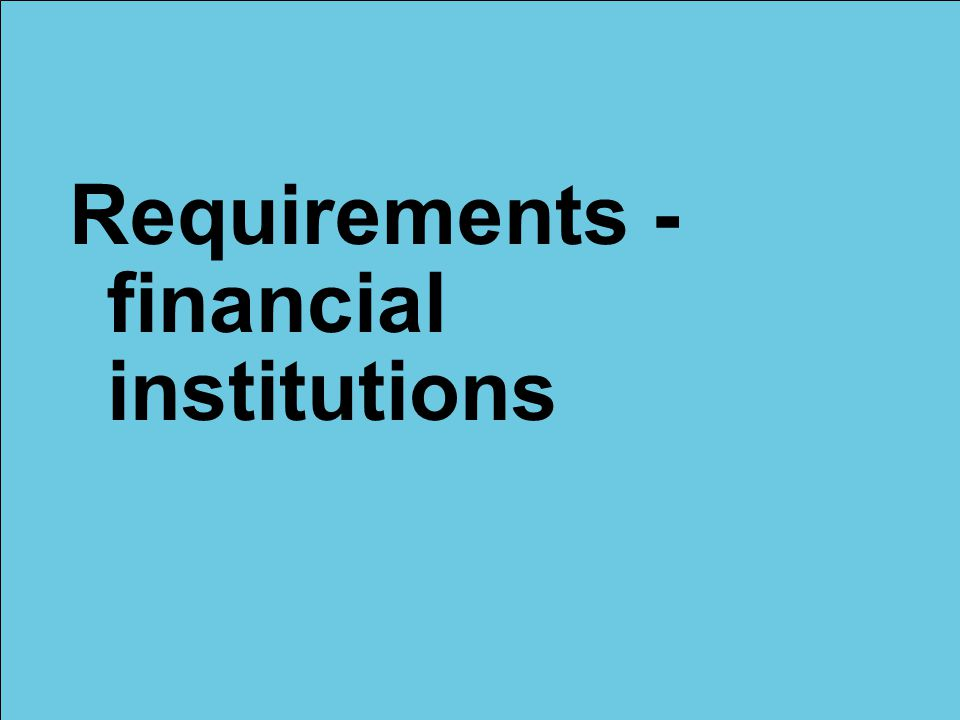 © Lloyd's Requirements - financial institutions