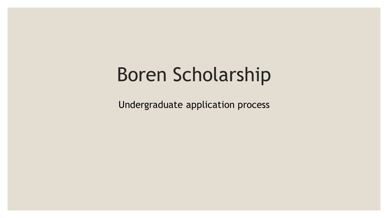 Boren Scholarship Undergraduate application process