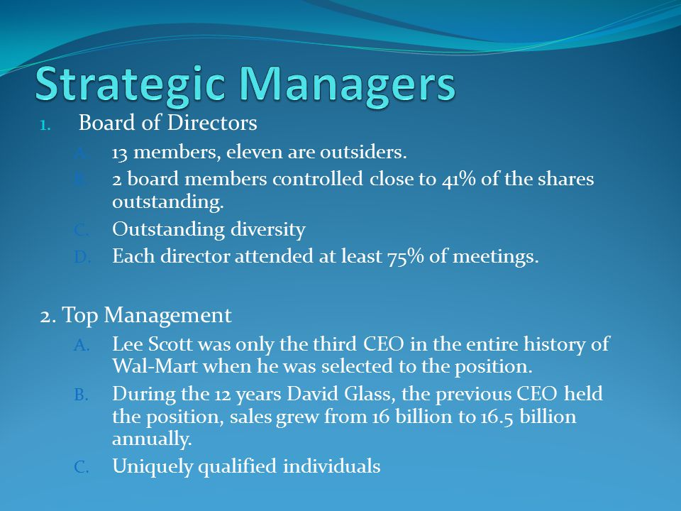 1. Board of Directors A. 13 members, eleven are outsiders.