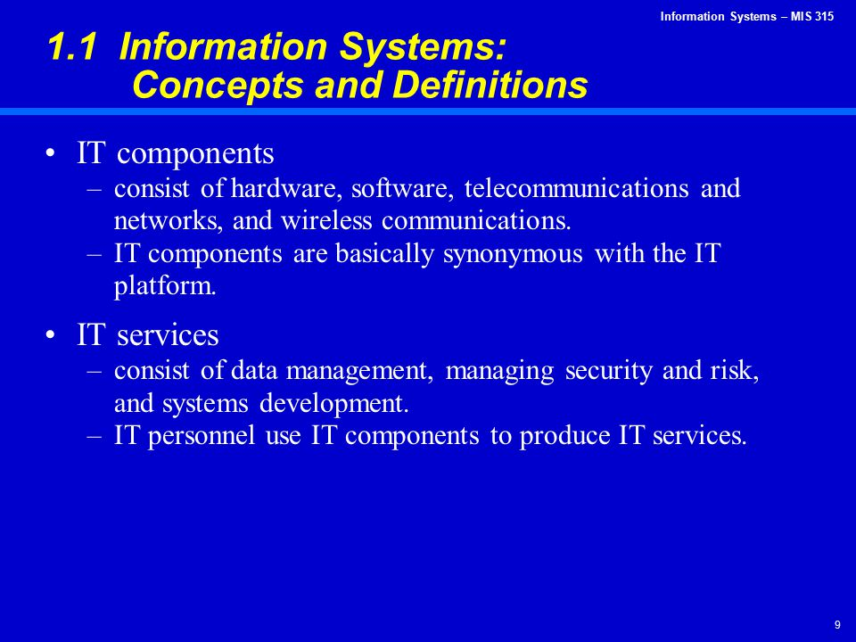 Information Systems – MIS 315 60 And the result of all this?