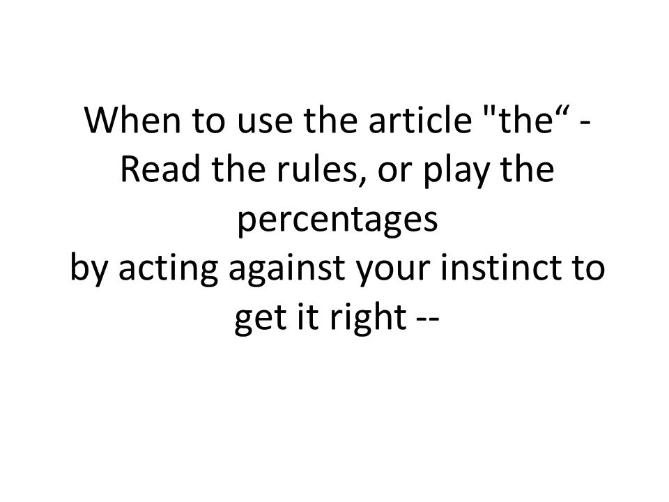 When to use the article