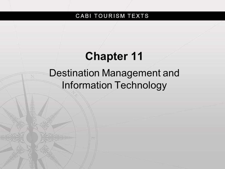 CABI TOURISM TEXTS Chapter 11 Destination Management and Information Technology