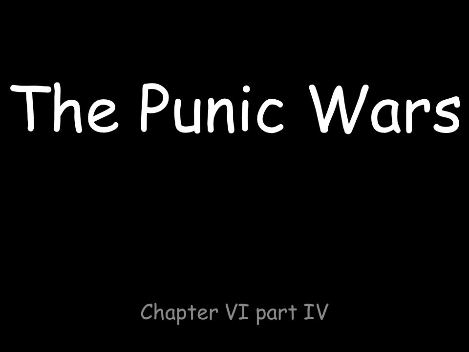 The Punic Wars Chapter VI part IV